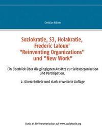 bokomslag Soziokratie, S3, Holakratie, Frederic Laloux' Reinventing Organizations und New Work