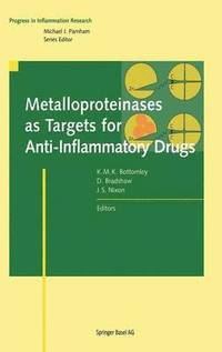 bokomslag Metalloproteinases as Targets for Anti-Inflammatory Drugs
