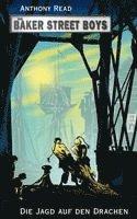 bokomslag Die Baker Street Boys: Die Jagd auf den Drachen