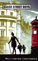 bokomslag Die Baker Street Boys: Polly und der Juwelenraub