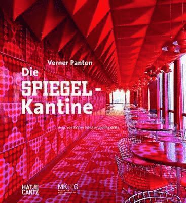 bokomslag Verner PantonDie Spiegel-Kantine (German Edition)