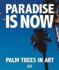 bokomslag Paradise is Now
