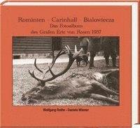 bokomslag Rominten - Carinhall - Bialowieza