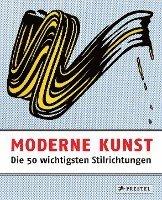 bokomslag Moderne Kunst - Die 50 wichtigsten Stilrichtungen