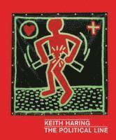 bokomslag Keith Haring: The Political Line