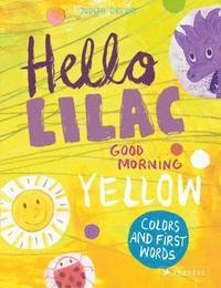 bokomslag Hello Lilac - Good Morning Yellow