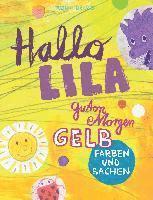bokomslag Hallo Lila, guten Morgen Gelb