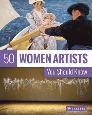 bokomslag 50 women artists you should know