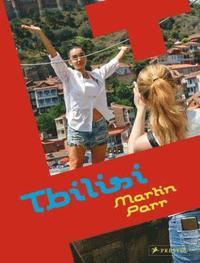 bokomslag Martin Parr: Tbilisi