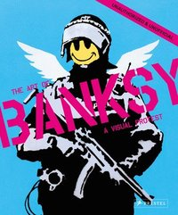 bokomslag Visual Protest: The Art of Banksy