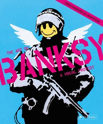 Visual Protest: The Art of Banksy 1