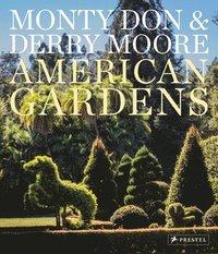 bokomslag American Gardens