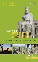 bokomslag Reiselust Stauferzeit: Ausflugsziele an Rhein, Main Und Neckar