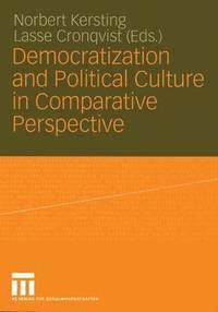 bokomslag Democratization and Political Culture in Comparative Perspective
