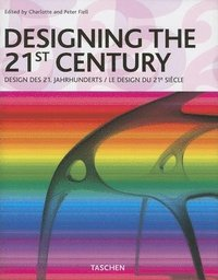 bokomslag Designing the 21st Century