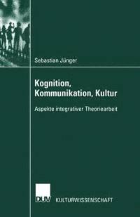 bokomslag Kognition, Kommunikation, Kultur
