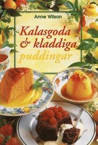 bokomslag Kalasgoda o kladdiga puddingar
