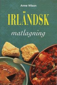bokomslag Irländsk matlagning