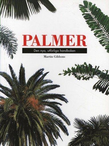 bokomslag Palmer. Den nya, utförliga handboken