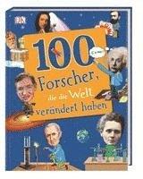 bokomslag 100 Forscher, die die Welt verändert haben