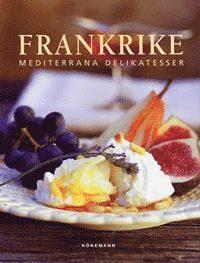 bokomslag Mediterrana Delikatesser Frankrike