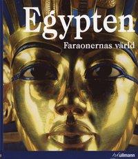 bokomslag Egypten : Faraonernas värld