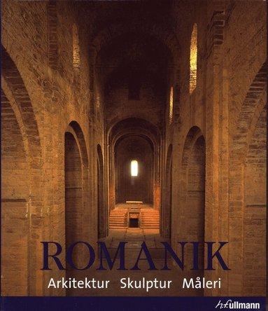 bokomslag Romanik Arkitektur Skulptur Måleri
