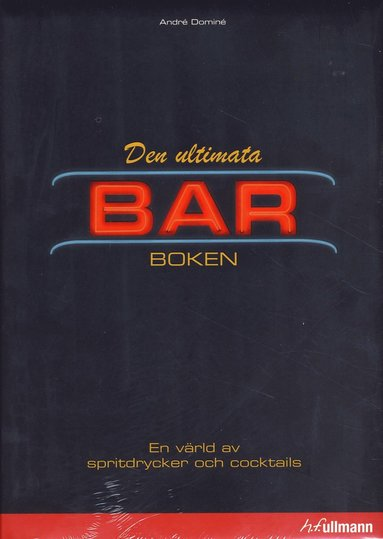 bokomslag Den ultimata barboken : en värld av spritdrycker och cocktails