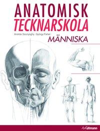 bokomslag Anatomisk tecknarskola : människa