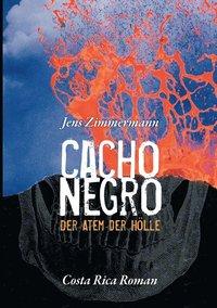 bokomslag Cacho Negro - Der Atem Der Hlle