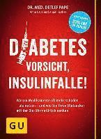 bokomslag Diabetes: Vorsicht, Insulinfalle!