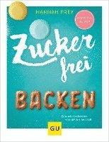 bokomslag Zuckerfrei backen
