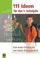 bokomslag 111 Ideen für das 1. Schuljahr