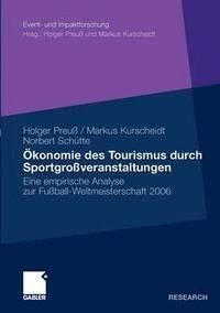 bokomslag OEkonomie Des Tourismus Durch Sportgrossveranstaltungen
