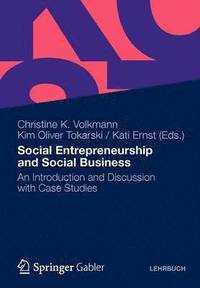 bokomslag Social Entrepreneurship and Social Business