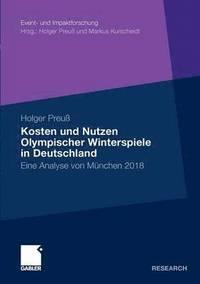 bokomslag Kosten Und Nutzen Olympischer Winterspiele in Deutschland