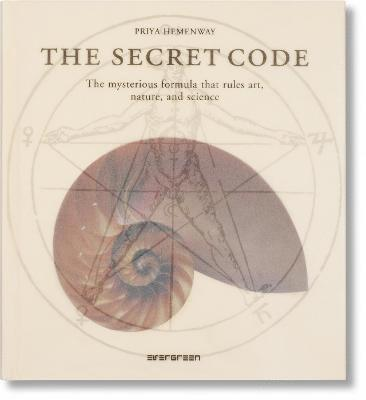 bokomslag The Secret Code: The Mysterious Formula That Rules Art, Nature, and Science