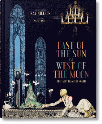 bokomslag Kay Nielsen. East of the Sun and West of the Moon