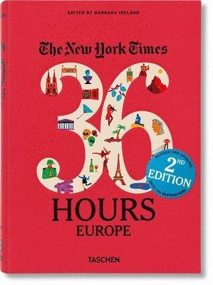 bokomslag NYT. 36 Hours. Europe. 2nd Edition