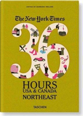 bokomslag Ny Times, 36 Hours, USA & Canada, Northeast