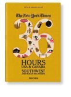 bokomslag The New York Times 36 Hours: USA & Canada - Southwest & Rocky Mountains