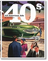 bokomslag All-American Ads of the 40s