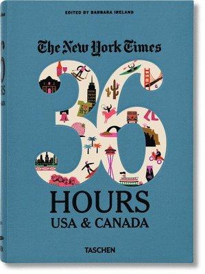 bokomslag NYT. 36 Hours. USA &; Canada, 2nd Edition