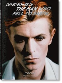 bokomslag David Bowie. The Man Who Fell to Earth