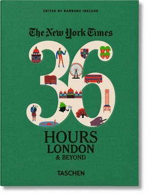 bokomslag The New York Times 36 Hours: London & Beyond