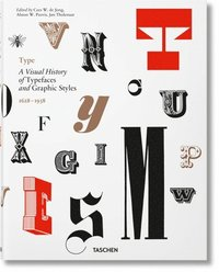 bokomslag Type. A Visual History of Typefaces &; Graphic Styles