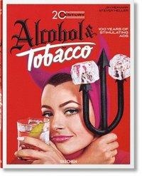 bokomslag 20th Century Alcohol &; Tobacco Ads. 100 Years of Stimulating Ads