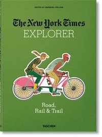 bokomslag NYT Explorer. Road, Rail & Trail