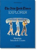 bokomslag The New York Times Explorer. NYT Strände, Inseln & Küsten