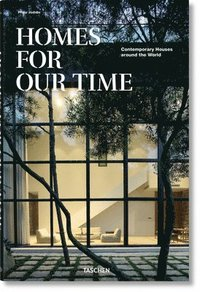 bokomslag Homes for Our Time. Contemporary Houses around the World